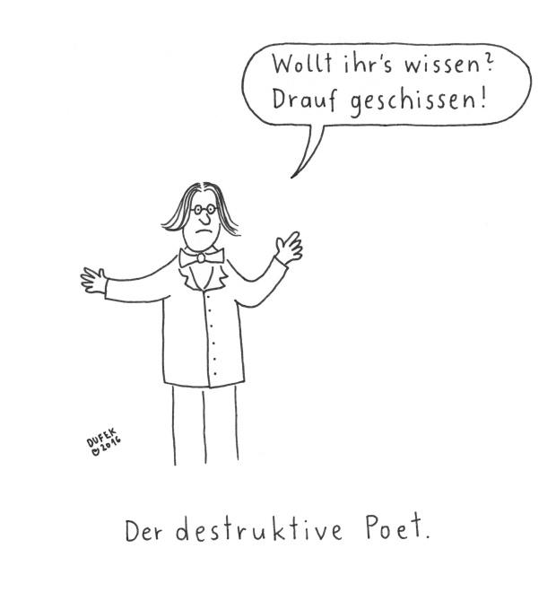 Der destruktive Poet